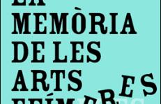 La memòria de les arts efímeres