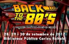 II Jornades de Ciència-Ficció de Girona: Back to the 80's