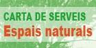 Carta de Serveis Espais Naturals