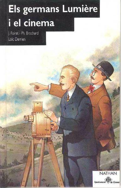 Portada de: Els germans Lumière i el cinema