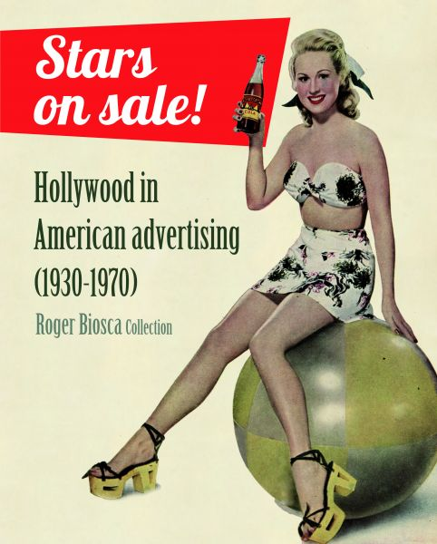 Portada de: Stars on sale! Hollywood in American advertising (1930-1970) -Edició en anglès-