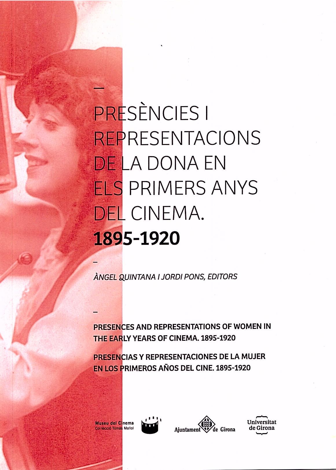 Portada de: Presències i representacions de la dona en els primers anys del cinema (1895-1920)